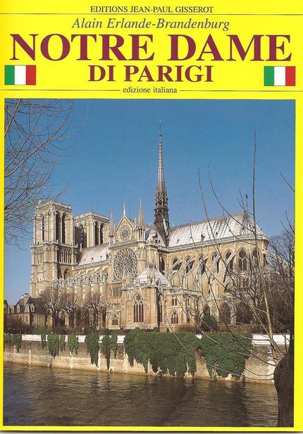 Notre-Dame di Parigi - Alain Erlande-Brandenburg - GISSEROT