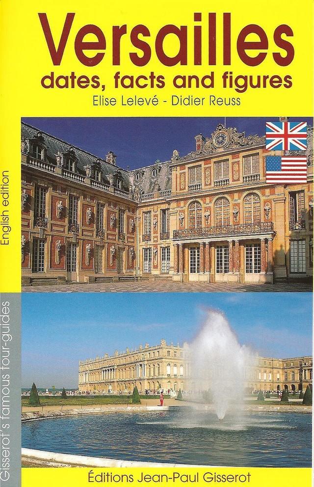 Versailles - dates and figures - Élise Lelevé - GISSEROT