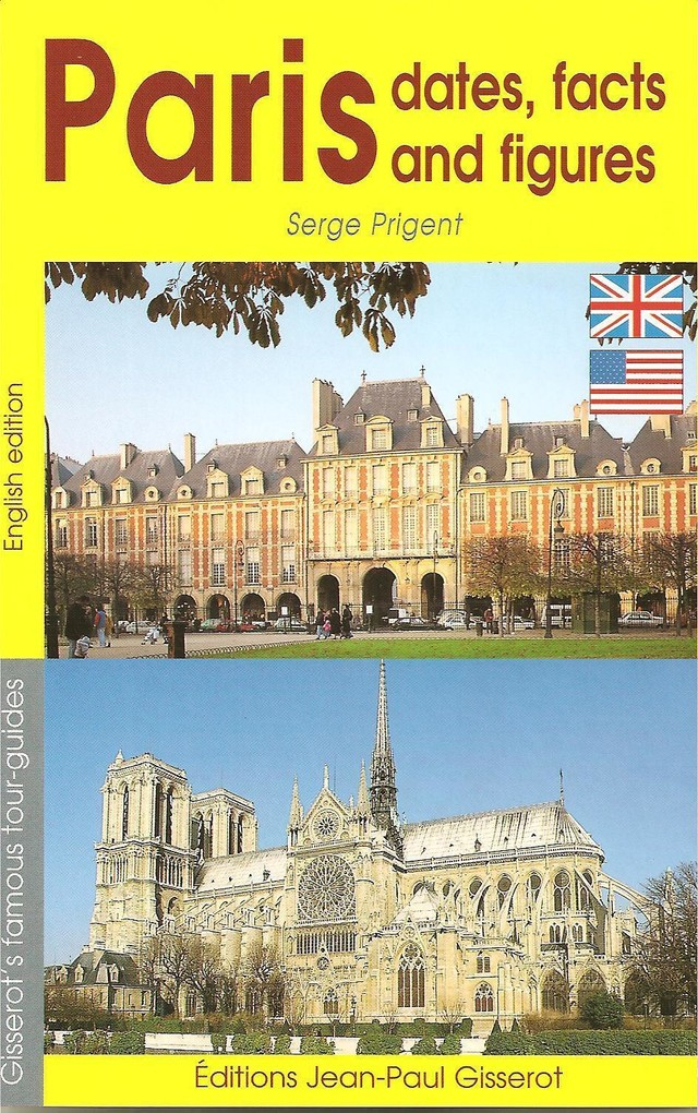 Paris dates, facts and figures (ENGLISH VERSION) - Serge Prigent - GISSEROT