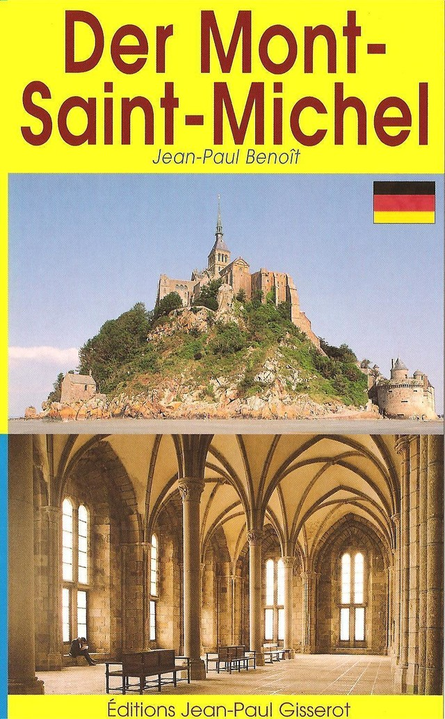 Mont Saint Michel - guide (VERSION ALLEMANDE) - Jean-Paul Benoît - GISSEROT