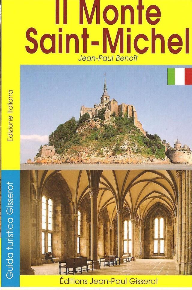 Mont Saint-Michel - Guide (VERSION ITALIENNE) - Jean-Paul Benoît - GISSEROT