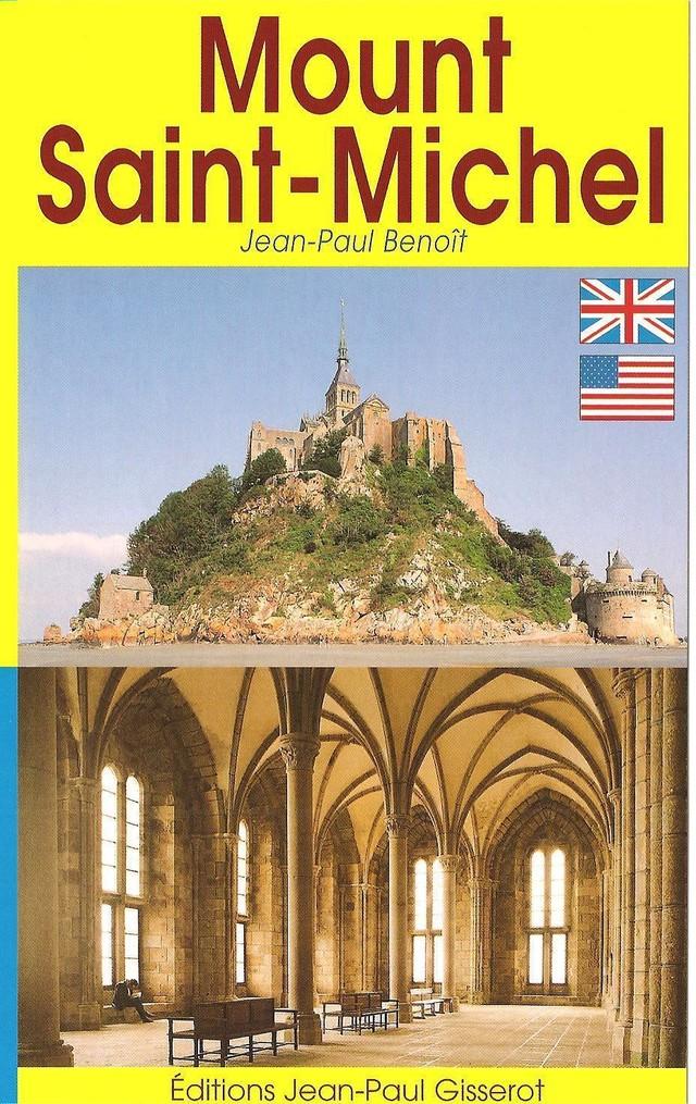 Mont Saint-Michel - Guide (VERSION ANGLAISE) - Jean-Paul Benoît - GISSEROT