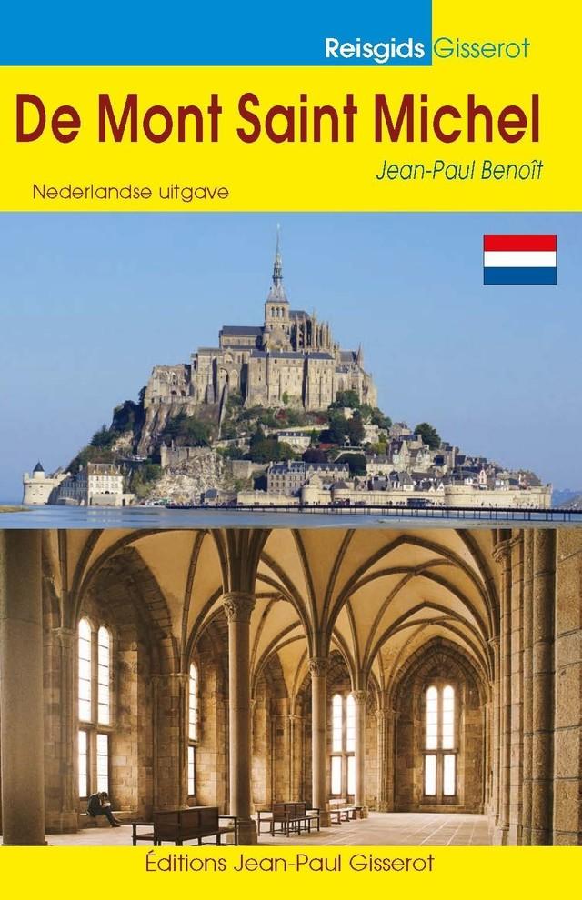 Mont St Michel (Le) Guide à 2 euros en Néerlandais - Jean-Paul Benoît - GISSEROT