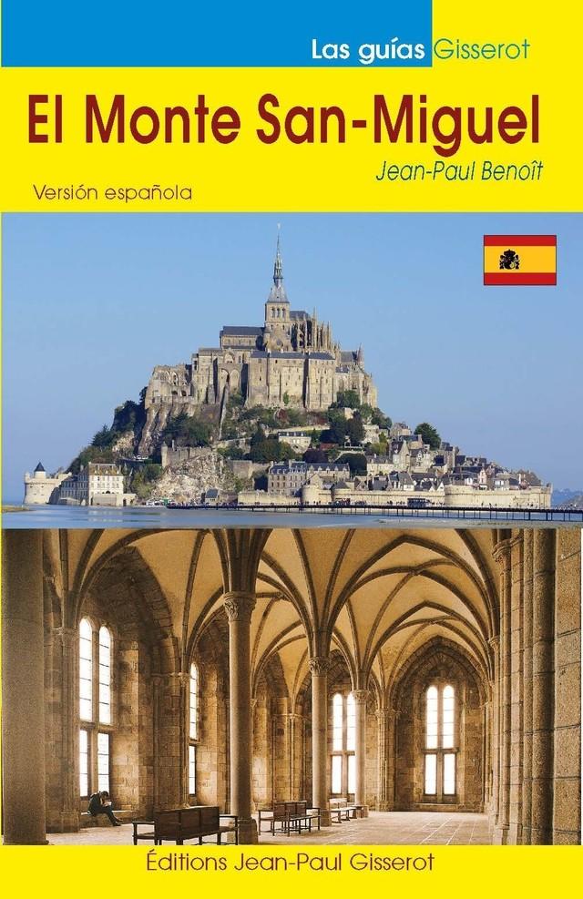 El Monte San-Miguel - Jean-Paul Benoît - GISSEROT